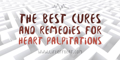 Best Cures and Remedies for Heart Palpitations