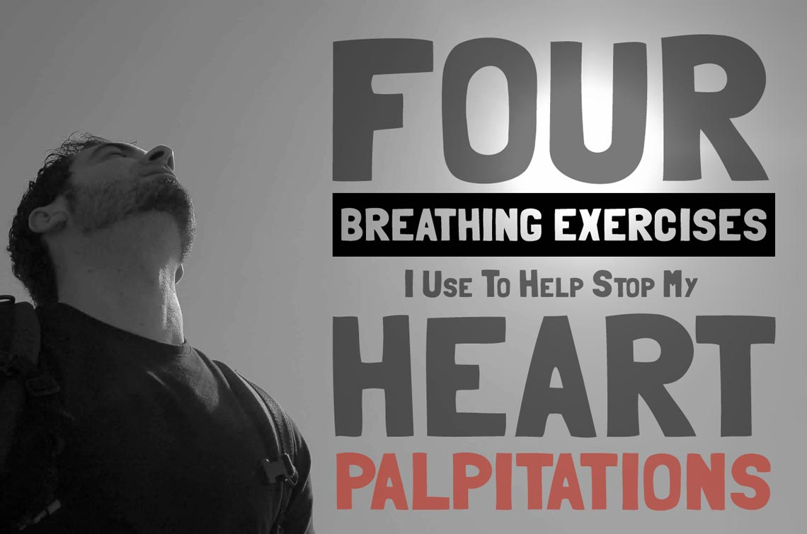 Four Breathing Exercises to Help Stop Heart Palpitations